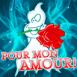 """Fant�me amoureux """"Pour mon amour!"""""""