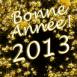 """""""Bonne année 2013"""" en or massif"""