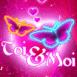 """Deux papillons """"Toi et Moi"""""""
