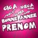 """Super, Mega, Giga Bonne Année"""