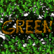 """Feuillages """"GREEN"""""""