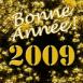 """""""Bonne année 2009"""" en or massif"""