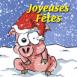 """Hiver: Cochon """"Joyeuses Fêtes"""""""