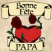"""Coeur et roses """"Bonne fête papa"""""""