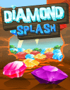 Diamond splash