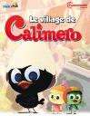 Le village de Calimero