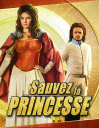 Sauvez la princesse