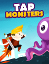 Tap monsters