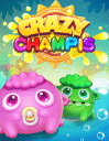 Crazy champis