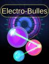 Electro-bulles