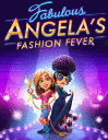 Fabulous: Angela's Fashion Fever
