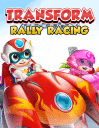 Transform rally racing