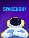 Spaceugh!
