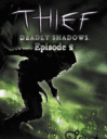 Thief: Deadly Shadows 2