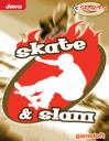 Skate & Slam