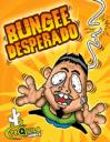 Bungee Desperado