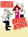 Dilbert Office Attack