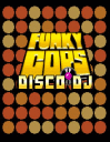 Funky Cops: Disco DJ