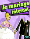 Le Mariage Infernal