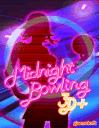 Midnight Bowling 3D+