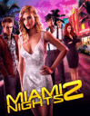 Miami Nights 2