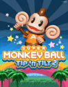 Super Monkey Ball Tip'n Tilt 2