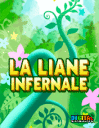 La Liane Infernale