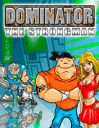 Dominator: The strongman