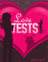 Love Tests