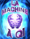 La machine à QI