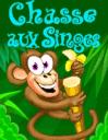 Chasse aux singes