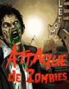 Attaque de zombies