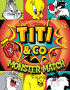 Titi & Co: Monster match