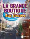 La grande boutique aux tr�sors