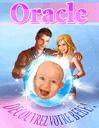 Oracle: Découvrez votre bébé!