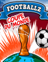 Footballz: Coupe du monde