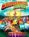 Wallbreaker 2 deluxe