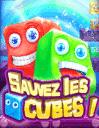 Sauvez les cubes