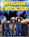 Détecteur d'attraction