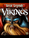 Great Legends: Vikings