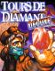 Tours de diamants deluxe