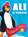 Ali le pingouin: Edition Noël
