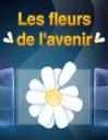 Les fleurs de l'avenir