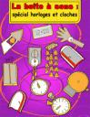 La boite à bruits: Montres et cloches