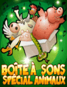 Bo�te � sons: Sp�cial animaux