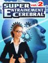 Super entraînement cérébral 2