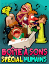 Bo�te � sons d�lirants