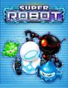Super robot bomber