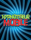 Hypnotiseur mobile