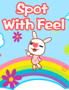 Spot with feel
